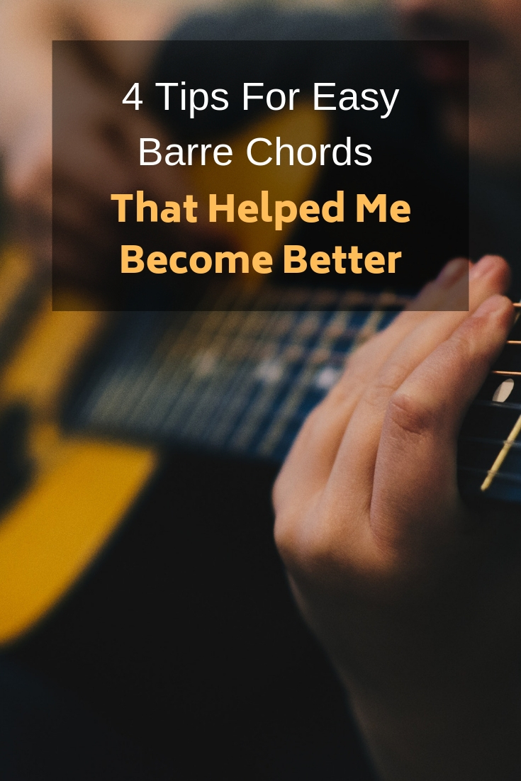 4 Tips For Easy Barre Chords